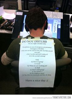 Please do not disturb... This is how I feel when writing a paper!