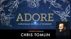 """With a GRAMMY and 21 Dove Awards, worship leader Chris Tomlin's music has significantly impacted the church, leading TIME Magazine to refer to Chris as """"most likely the most often sung artist anywhere"""". The Overflow is excited to partner with Chris for this devotional based on songs from the Christmas worship album Adore. It's Chris' prayer you will pause, see what God has done, and adore our Lord Jesus Christ."""