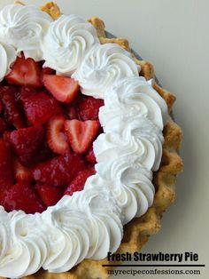 Fresh-Strawberry-Pie http://myrecipeconfessions.com/desserts/fresh-strawberry-pie/