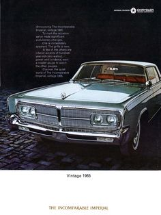 """1965 Imperial Crown Coupe. 413cu V8, 340hp @4600rpm, 470ft. lbs. of torque @2800rpm. Brochures boasted of the engine's economy. The carburetor only used 2 barrels until more acceleration was need, then 2 more barrels opened. Interior featured 100-year-old Claro Walnut trim. Total Imperial production for 1965: 18,409 (manufactured by Chrysler but """"Imperial"""" was considered an independent line at the time)."""