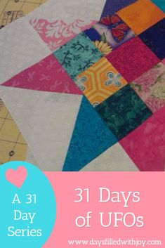 Day 1 - 31 Days of Quilting UFOs - Days Filled With Joy