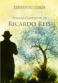 """""""QUER pouco: terás tudo. QUER nada: serás livre""""... Ricardo Reis, heterónimo de Fernando Pessoa."""