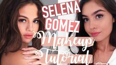 Selena Gomez Makeup Tutorial ♡