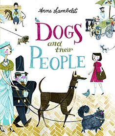 Booktopia has Dogs And Their People by Anne Lambelet. Buy a discounted Hardcover of Dogs And Their People online from Australia's leading online bookstore. Tallest Dog, Thing 1, Kids Boxing, Book Photography, Mans Best Friend, Cute Cats, Childrens Books, Dog Lovers, Dog Cat
