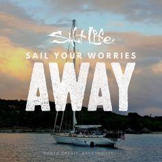 Sail Away #SaltLife