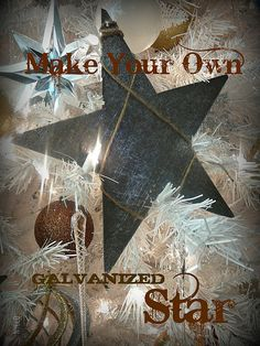 EZ to Make: Faux Galvanized Stars -  Holiday at Home Decor by Lynda Quintero-Davids Focal Point Styling - #Holiday #Christmas #Decorating #DIY