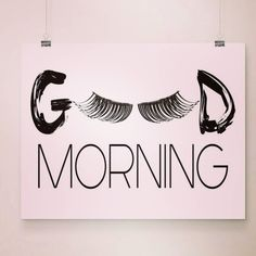 Good Morning Lashes Art Print Beautician Decor by DCAStudio Lash Quotes, Makeup Quotes, Beauty Quotes, Beauty Salon Decor, Beauty Bar, Beauty Vanity, Lash Room, Best Lashes, Fake Lashes