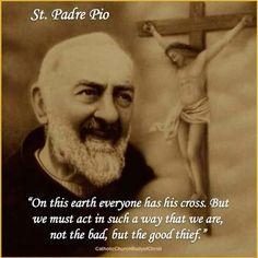 St. Padre Pio quote. Catholic Saints