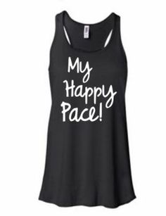 My happy pace is my happy pace!