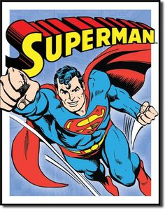 DC Comics Superman Flying Retro Blue Tin Sign - Ivey's Gifts and Decor Superman Comic, Poster Superman, Superhero Superman, Superman Party, Superman Movies, Batman 1966, Superman Family, Superman Logo, Batman Art