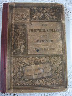 19th Century Practical Speller Book. SOLD