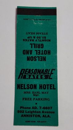NELSON HOTEL AND GRILL ANNISTON ALABAMA #Matchcover To order your business' Own Branded Advertising #matchbooks or #matchboxes GoTo: www.GetMatches.com or CALL 800.605.7331 Today!
