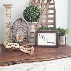 Vintage French Soul ~ Enjoy the little things. Vignette. Farmhouse style.
