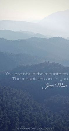 New Travel Quotes Mountains John Muir Ideas Frases De John Muir, John Muir Quotes, Mountain Quotes, Hiking Quotes, Quotes About Hiking, Nature Quotes Adventure, The Mountains Are Calling, The Great Outdoors, Best Quotes