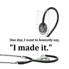 One day! With determination and the Lord's help! Nursing School Motivation, Student Motivation, Medical Quotes, Nurse Quotes, Doctor Quotes, Study Motivation Quotes, Med Student, Nursing Students, Medical Students