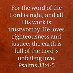 Psalm 33:4-5 HCSB