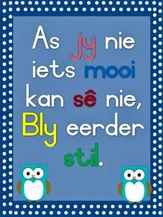 Teaching Phonics, Preschool Learning, Afrikaans Language, Classroom Rules Poster, Afrikaanse Quotes, School Murals, Finishing School, Teaching Quotes, Kindergarten