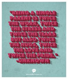 6 Quotes For Stressed Out Single Parents