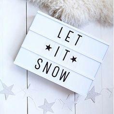 Light box - let it snow Cinema Light Box Quotes, Cinema Box, Light Quotes, Light Board, Led Light Box, Led Board, Light Up Letters, Boxing Quotes, Decoration Table