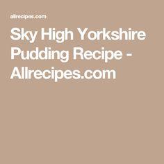 Sky High Yorkshire Pudding Recipe - Allrecipes.com