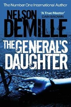 Nelson DeMille - The General's Daughter