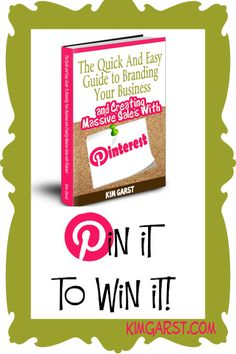 PIN IT to WIN your copy of The Quick and Easy Guide To Branding Your Business and Creating Massive Sales with #Pinterest! PIN IT TO WIN IT! We'll pick a winner tonight, 3/5 at 8:00 pm ET! GET READY, GET SET...PIN!