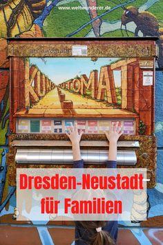 Die Dresdner Neustadt ist bunt, etwas verrückt, stellenweise arg schmuddelig und anderswo schon ziemlich gentrifiziert. Besonders mit Kindern solltet ihr sie euch nicht entgehen lassen! #Dresden #DresdenNeustadt #StädtetripmitKindern Luther, Dresden, Bunt, Travel Destinations, Germany, Sweet, Europe, Traveling With Children, Wonders Of The World