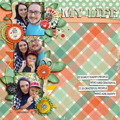 My Life - Sweet Shoppe Gallery \ Not only my loves, but these guys are my life! I am grateful for them all day/everyday!   credits: I am {Grateful} by Digilicous Designs and Meghan Mullens and Hang in There Templates Vol. 4 by Meagan's Creations