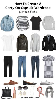 How To Create A Carry-On Capsule Wardrobe (Spring Edition) Outfits - Classy Yet Trendy - Find out how to create a Spri Capsule Wardrobe, Travel Wardrobe, Wardrobe Closet, Shoe Closet, Travel Outfit Spring, Spring Outfits, Classy Outfits, Casual Outfits, Work Outfits