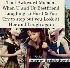 So true :) aek doosre ki shaklon ko dekh k aur hassi ajati :)
