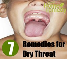 7 Home Remedies for Dry Throat