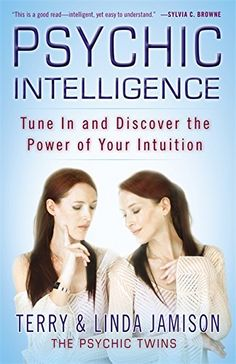 Psychic Intelligence: Tune In and Discover the Power of Your Intuition by Terry Jamison http://www.amazon.com/dp/0446563412/ref=cm_sw_r_pi_dp_DJeBwb1094ZYM