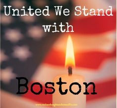 Boston Residents, Visitors and Runners United We Will Stand with You. ♥ 04/15/13