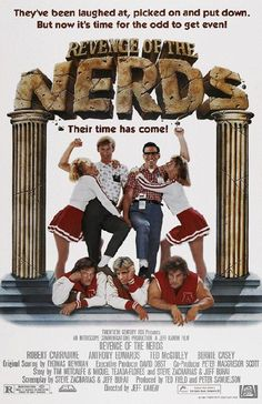 Movie poster for Revenge of the Nerds starring Robert Carradine, Anthony Edwards and Timothy Busfield from 1984. 11 x 17 high quality reproduction on card stock.
