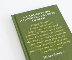 James Fenton A Garden from a Hundred Packets of Seed