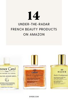 The best under-the-radar French beauty products