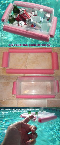 DIY FLOATING COOLER $1.99! Measure sides of a plastic storage container (with a locking lid-just in case it gets tipped!). Cut a pool noodle into 4 pieces to fit each side. Thread some waterproof nylon rope (or whatever rope you have) thru the hole in noodle pieces. Place noodle float around container, pull rope tight & knot. Add a loop & knot it (this is so you have a little handle to pull it to you).Test in pool to make sure it floats & the noodle fit is correct. Fill with drinks & ice!