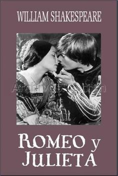 """""""Unos obtendrán perdón y otros recibirán castigo, pues jamás hubo historia más triste que esta de Julieta y su Romeo"""""""