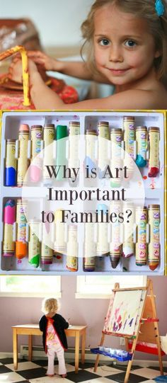 Why Art is Important to Families - Creativity, Connection, Communication and More!