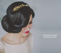 10 Vintage Wedding Hair Styles – Inspiration for a 1920s-1950s Wedding | Ireland's top wedding blog with real weddings, wedding dresses, advice, wedding hair styles, wedding venue guides and more