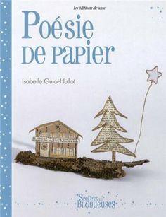 Amazon.it: Poésie de papier - Isabelle Guiot-Hullot, Anne-Sophie Lacoste, Didier Barbecot - Libri in altre lingue