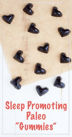 "Sleep Promoting Paleo ""Gummies"""