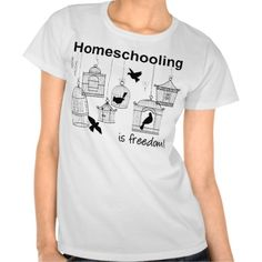 Homeschooling is Freedom! T Shirts from www.homeschooling-ideas.com