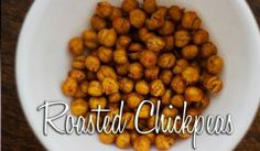 Roasted Chickpeas  Day 17 of 30-Day Real Food Challenge  so trying these....