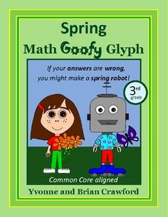 For 3rd grade - Spring Math Goofy Glyph $