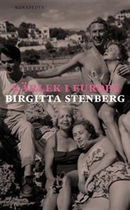 """Kärlek i Europa"" av Birgitta Stenberg Books, Movies, Movie Posters, Objects, Europe, Libros, Film Poster, Films, Popcorn Posters"