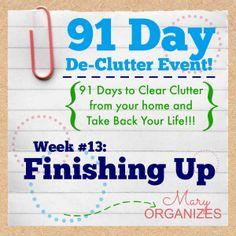 91 Day De-Clutter Week 13 -- Finishing Up