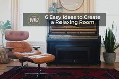 6 Easy Ideas to Create a Relaxing Room