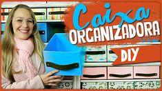 Caixa Organizadora =DiY