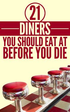 21 American Diners You Should Eat At Before You Die. We are suddenly craving a road trip!